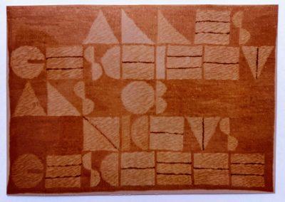 1968 - 95 x 65 cm - handgesponnene Wolle / Text: ALLES GESCHIEHT ALS OB NICHTS GESCHEHE